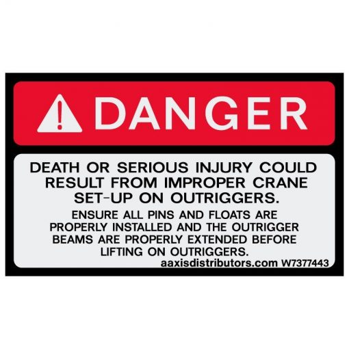 Improper Outrigger Setup Safety Decal 3x5 - W7377443 - Safety Decals - AAxis Distributors